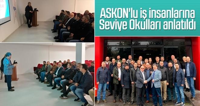 ASKON'lu iş insanlarına Seviye Okulları anlatıldı