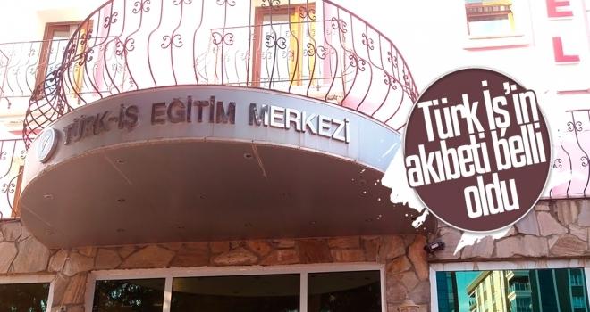 Türk İş, 'Sosyal Tesis' olarak devam edecek