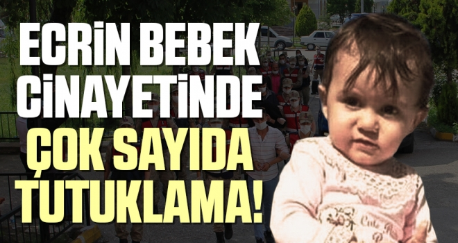 Ecrin Kurnaz Cinayetinde Çok Sayıda Tutuklama