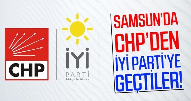 Samsun'da CHP'den İYİ Parti'ye Geçtiler!