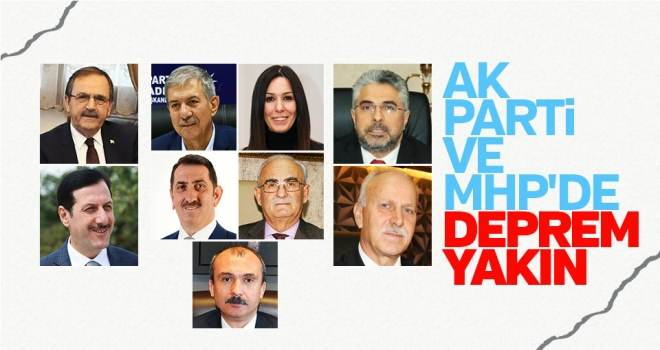 Ak Parti ve MHP'de Deprem Yakın