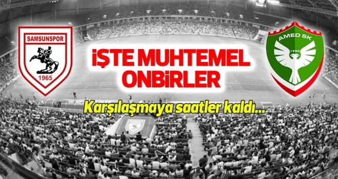 Yılport Samsunspor - Amed Sportif Faaliyetler (Muhtemel onbirler)