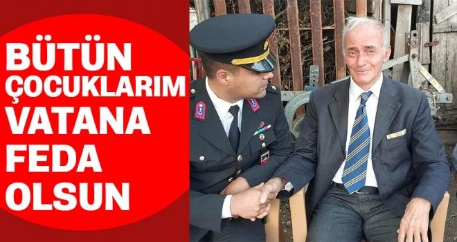 Şehit binbaşının emekli başçavuş babası Rüştü Akkuş: Bütün çocuklarım vatana feda olsun