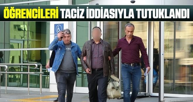 Öğretmen, öğrencileri taciz iddiasıyla tutuklandı
