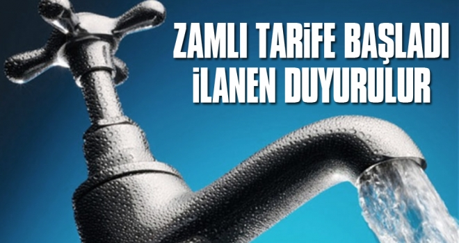 Suyun Zamlı Tarifesi Gazetede Yayınlandı