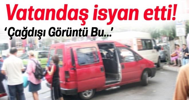 Samsunlu vatandaşlar durağı işgal eden dolmuş şoförlerine isyan etti!