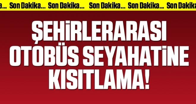 Şehirlerarası Otobüs Seyahatlerine Kısıtlama!