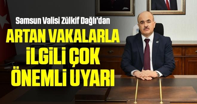 Samsun Valisi Dr. Zülkif Dağlı'dan Artan Korona Vakalarıyla İlgili Çok Önemli Uyarı!
