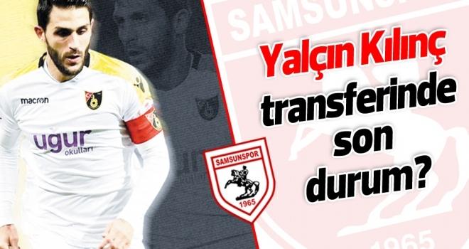 Samsunspor Haberleri | Yalçın Kılınç yarın imzalayacak
