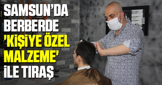 Samsun'da Berberde 'Kişiye Özel Malzeme' İle Tıraş