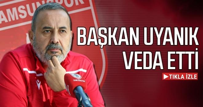 Samsunspor Kulübü Başkanı İsmail Uyanık veda etti