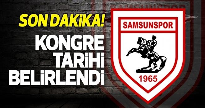 Samsunspor'da kongre tarihi belirlendi