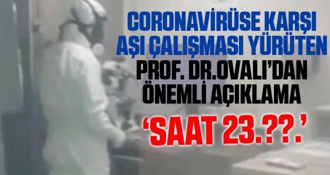 Koronavirüse karşı aşı çalışması yürüten Prof. Dr. Ercüment Ovalı'dan ilk açıklamalar