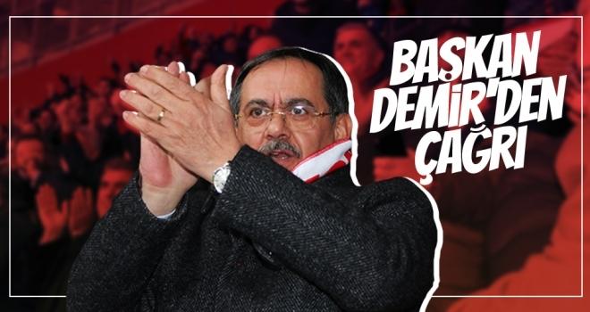 Başkan Demir'den çağrı