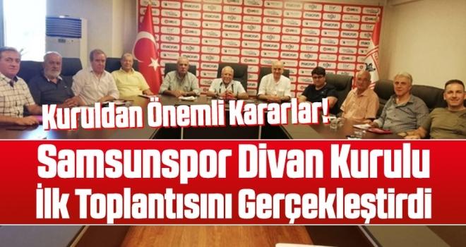 Samsunspor Divan Kurulu İlk Toplantısını Gerçekleştirdi