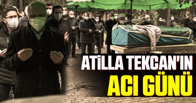 Samsun BB Meclisi CHP Grup Başkanvekili Atilla Tekcan'ın Acı Günü
