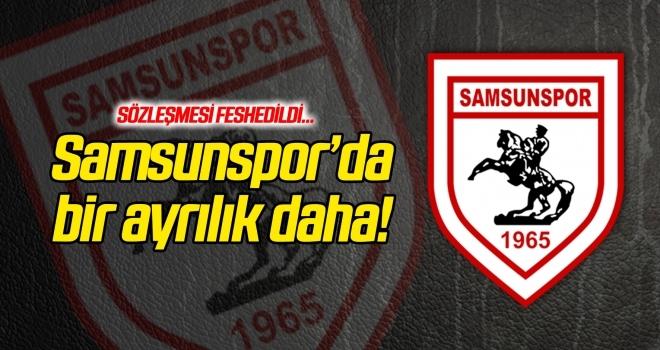Yılport Samsunspor'da bir ayrılık daha