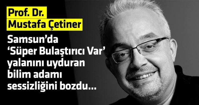 Samsun'da Süper Bulaştırıcı Var Diyen Bilim Adamı Halk Gazetesi'ne Konuştu