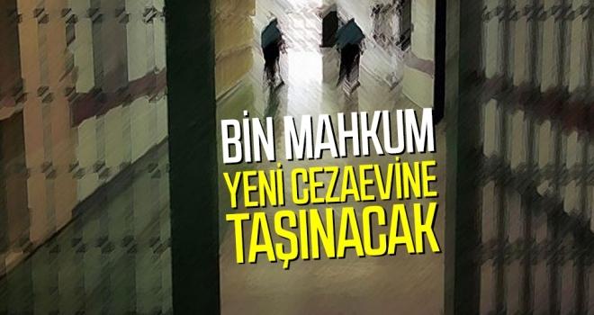 Samsun'da Bin mahkum yeni cezaevine taşınacak