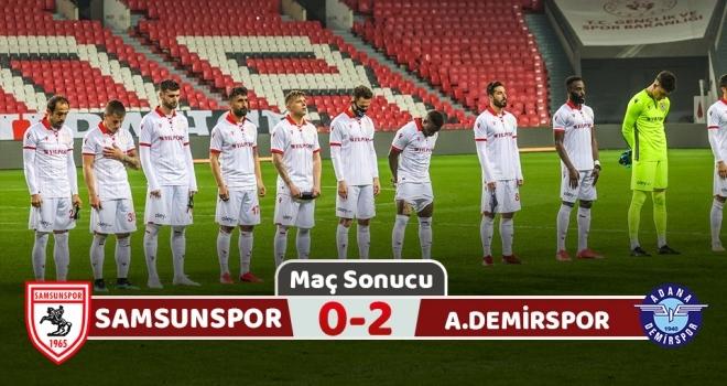 Samsunspor: 0 Adana Demirspor: 2 (Maç Sonucu)