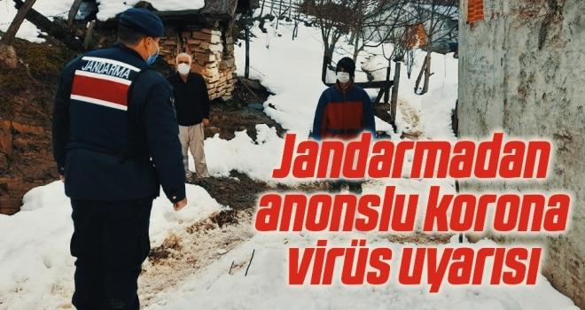 Jandarmadan anonslu korona virüs uyarısı