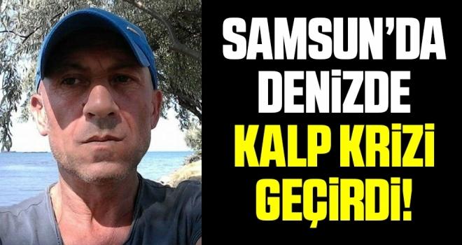 Samsun'da Denizde Kalp Krizi Geçirdi!