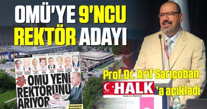OMÜ'ye 9'ncuRektör AdayıProf.Dr. Arif Sarıçoban HHALK'a Açıkladı