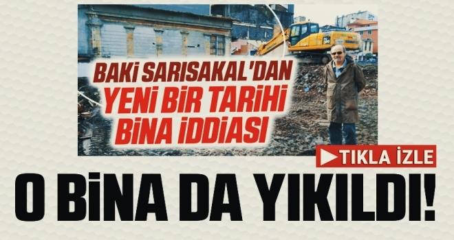 Baki Sarısakal'ın Tarihi 'Havuzlu kahvehane' dediği Bina 24 saat geçmeden yıkıldı