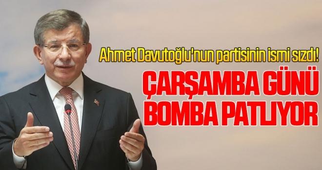 Ahmet Davutoğlu'nun partisinin ismi sızdı! Çarşamba günü bomba patlıyor