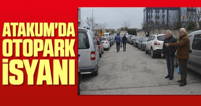 Atakum'da'Otopark İsyanı'