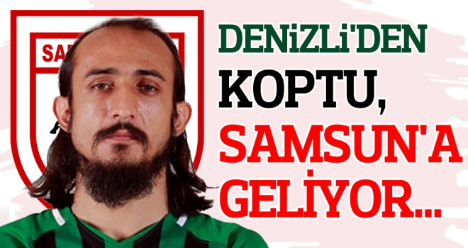 Samsunspor Haberleri | Denizli'den koptu, Samsun'a geliyor...