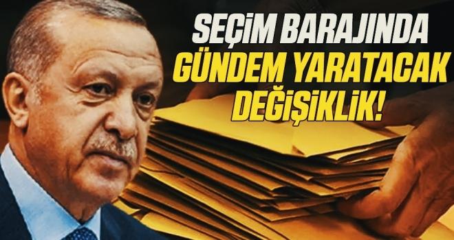 Seçim barajında gündem yaratacak değişiklik! Cumhurbaşkanı Erdoğan'a sunuldu