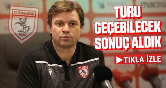Yılport Samsunspor Teknik Direktörü Ertuğrul Sağlam: Turu Geçebilecek Sonuç Aldık