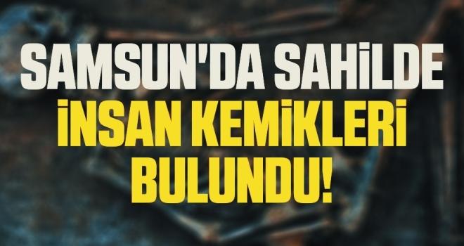 Samsun'da Sahilde İnsan Kemikleri Bulundu!