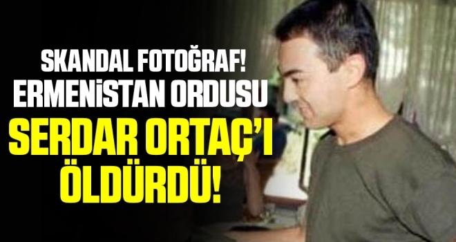 Skandal fotoğraf! Ermenistan ordusu Serdar Ortaç'ı öldürdü!