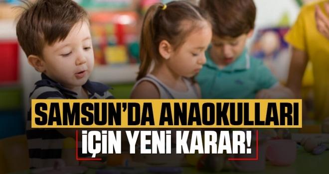 Samsun'da anaokullarındauzaktan eğitime geçildi