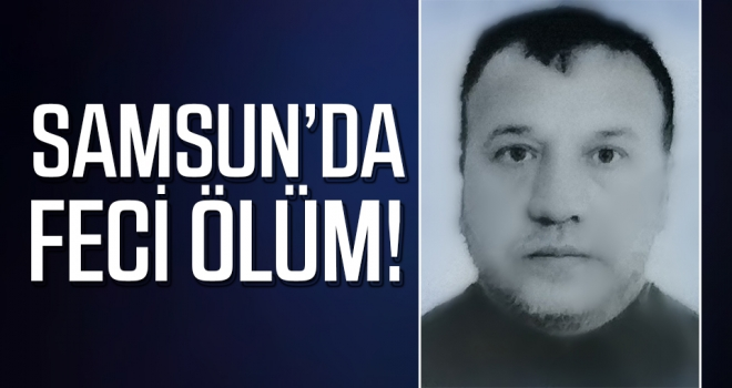Samsun'da 3. katın balkonundan düşen şahıs hayatını kaybetti