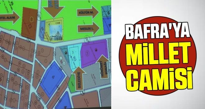 Bafra'ya Millet Camisi