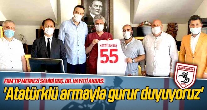 Hayati Akbaş:'Atatürklü armayla gurur duyuyoruz'