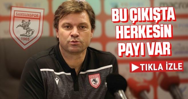 Yılport Samsunspor Teknik Direktörü Ertuğrul Sağlam: Bu Çıkışta Herkesin Payı Var