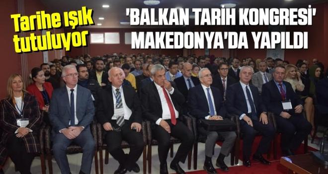'Balkan Tarih Kongresi' Makedonya'da Yapıldı
