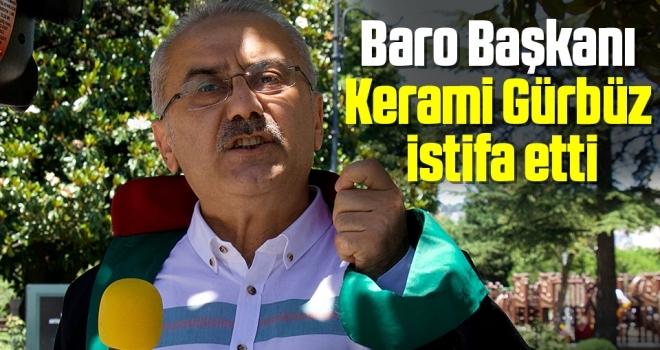 Samsun Baro Başkanı Kerami Gürbüz görevinden istifa etti