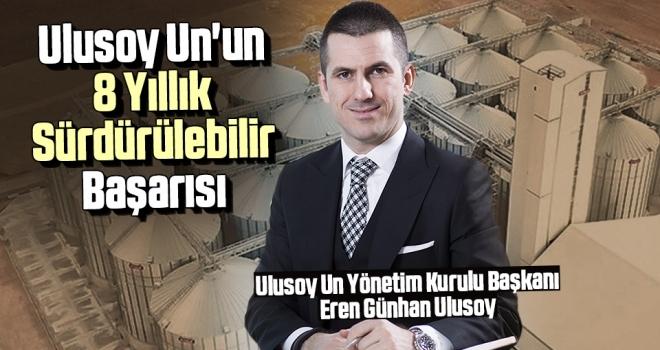 Ulusoy Un'un 8 Yıllık Sürdürülebilir Başarısı