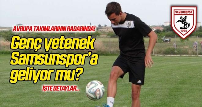 Genç yetenek Samsunspor'a geliyor mu?