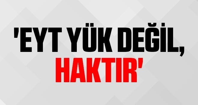 DİSK Emekli-Sen Başkanı Tacettin Aydın: 'EYT yük değil, haktır'