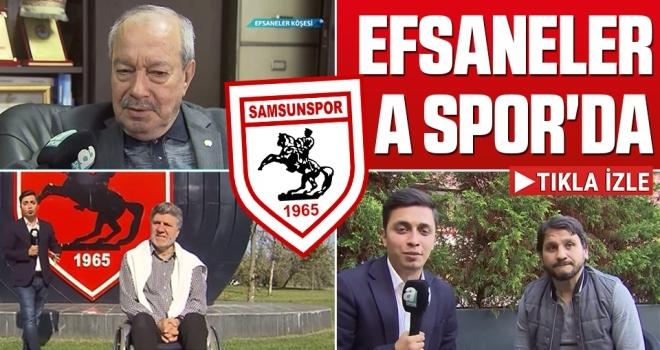 Samsunspor Haberleri | Efsaneler A Spor'da