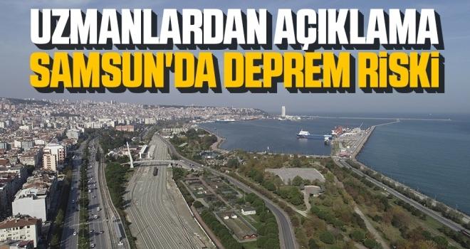 Uzmanlardan Açıklama Samsun'da Deprem Riski!
