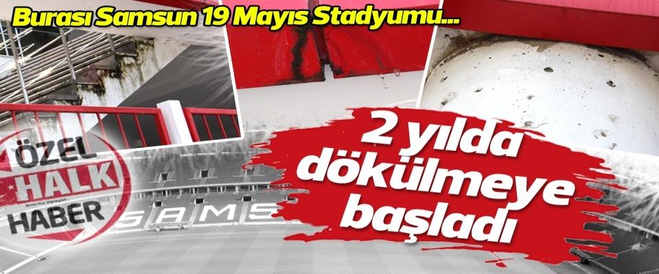 samsun-19-mayis-stadyumu-iki-yilda-dokuldu