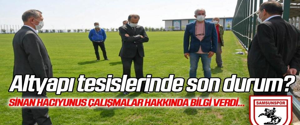 Samsunspor'un altyapı tesislerinde son durum ne? Stadyum ve Tesisler Müdürü Hacıyunus çalışmalar hakkında bilgi verdi...