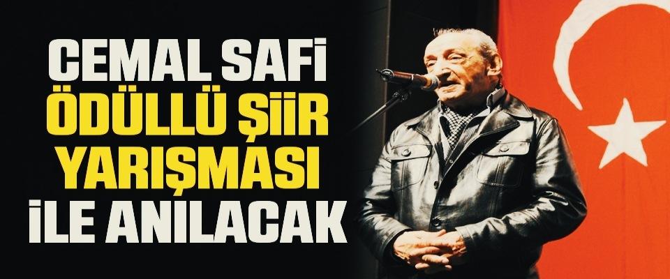 İlkadım Belediyesi Cemal Safi'yi ödüllü şiir yarışması ile anacak